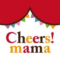 Cheers! mama編集部